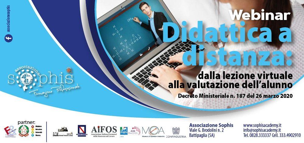 Webinar Didattica A Distanza: Dalla Lezione Virtuale Alla Valutazione Dell'alunno. Decreto Ministeriale N. 187 Del 26 Marzo 2020