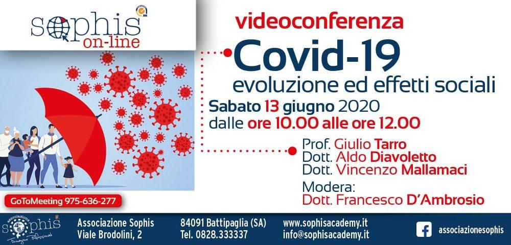 Covid 19: Evoluzione Ed Effetti Sociali
